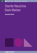 Sterile Neutrino Dark Matter