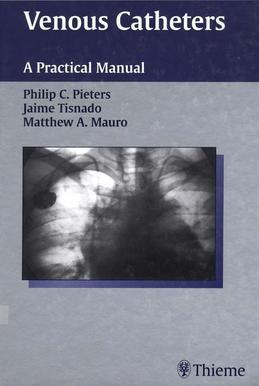 Venous Catheters: A Practical Manual
