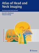 Atlas of Head and Neck Imaging: The Extracranial Head and Neck