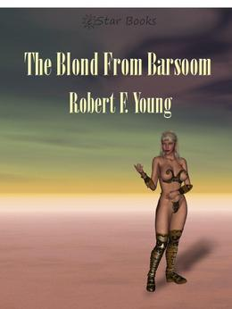 The Blond From Barsoom