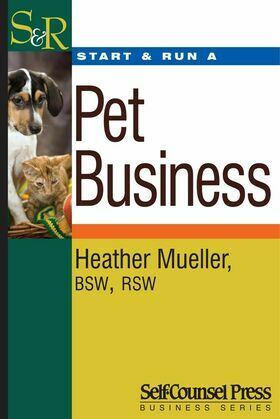Start &amp; Run a Pet Business
