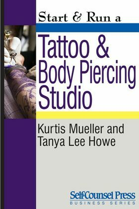 Start & Run a Tattoo and Body Piercing Studio