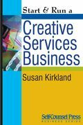 Start &amp; Run a Creative Services Business