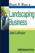 Start &amp; Run a Landscaping Business