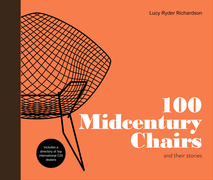 102 Midcentury Chairs: and their stories