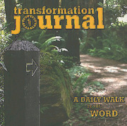 Transformation Journal: A Daily Walk in the Word