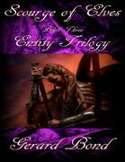 Scourge of Elves: Entity Trilogy Book Three