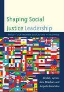 Shaping Social Justice Leadership