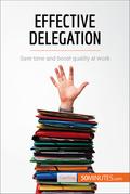 Effective Delegation