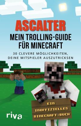 Mein Trolling-Guide für Minecraft