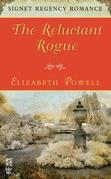 The Reluctant Rogue: Signet Regency Romance (InterMix)