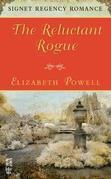 The Reluctant Rogue: Signet Regency Romance (InterMix)