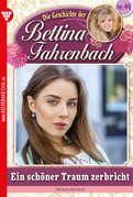 Bettina Fahrenbach 44 - Liebesroman