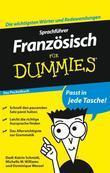 Sprachfhrer Franzsisch fr Dummies Das Pocketbuch