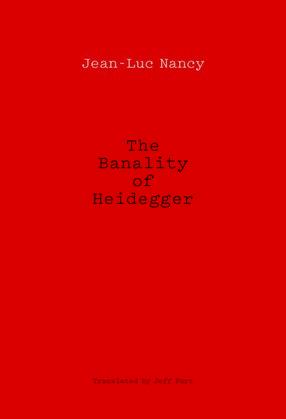 The Banality of Heidegger