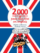 2000 mots et expressions pour tout dire en anglais