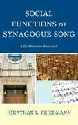 Social Functions of Synagogue Song: A Durkheimian Approach