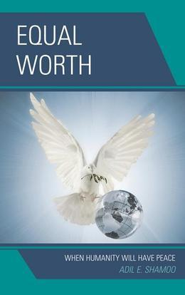 Equal Worth: When Humanity Will Have Peace