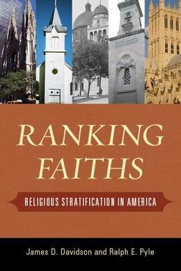 Ranking Faiths: Religious Stratification in America
