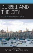 Durrell and the City: Collected Essays on Place