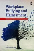Workplace Bullying and Harassment: New Developments in International Law