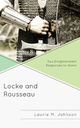 Locke and Rousseau: Two Enlightenment Responses to Honor