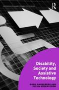 Disability, Society and Assistive Technology