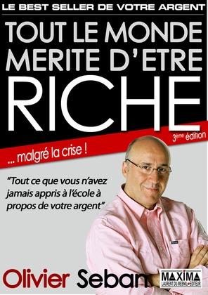 Tout le monde mérite d'être riche - Ou tout ce que vous n'avez jamais appris à l'école à propos de votre argent