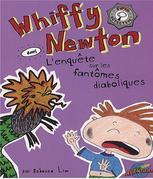 Whiffy Newton dans L'enquête sur les fantômes diaboliques