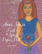 Fruit of the Spirit Paper Doll: Anna Maria