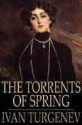 The Torrents of Spring: And First Love