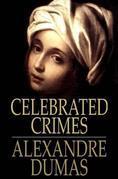 Celebrated Crimes: Complete