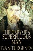 The Diary of a Superfluous Man: And Other Stories