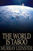 The World is Taboo