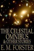 The Celestial Omnibus: And Other Stories