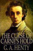 The Curse of Carne's Hold: A Tale of Adventure