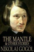 The Mantle: And Other Stories