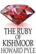 The Ruby of Kishmoor