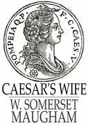 Caesar's Wife: A Comedy in Three Acts