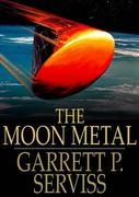 The Moon Metal