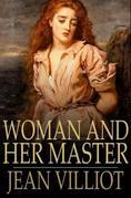 Woman and Her Master