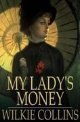 My Lady's Money: An Episode in the Life of a Young Girl
