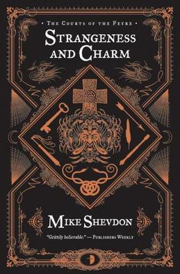 Strangeness and Charm: The Courts of the Feyre, Book 3