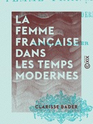 La Femme française dans les temps modernes