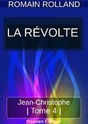 JEAN-CHRISTOPHE 4 - LA RÉVOLTE