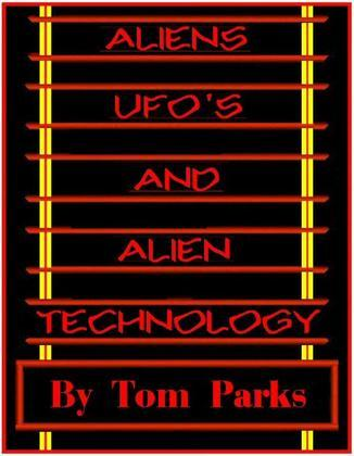 Aliens Ufo's And Alien Technology