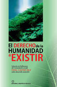 El derecho de la humanidad a existir