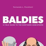 Baldies: A Field Guide to the Northern Hemisphere
