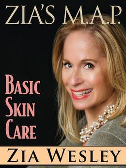 Zia's M.A.P. to Basic Skin Care