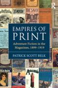 Empires of Print: Adventure Fiction in the Magazines, 1899-1919